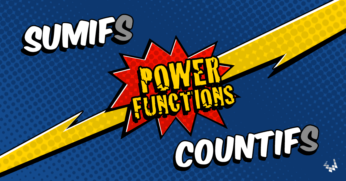 SUMIF, SUMIFS, COUNTIF, COUNTIFS in Excel (Power Functions)