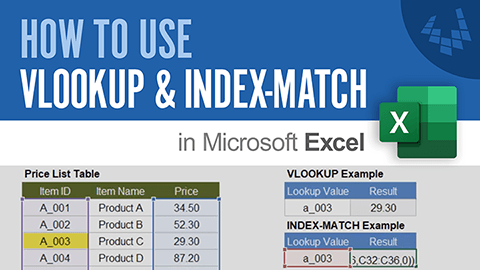 Learn how to use the VLOOKUP and INDEX-MATCH functions in Excel