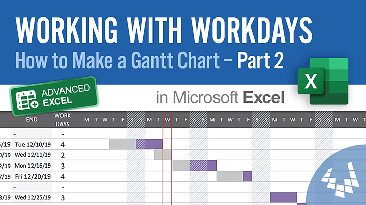 Working with Workdays (How to Make a Gantt Chart in Excel - Part 2)