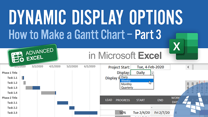 Dynamic Display Options (How to Make a Gantt Chart in Excel - Part 3)