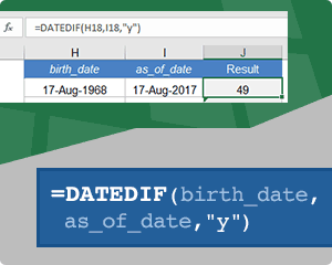 Use DATEDIF to Calculate Age in Excel